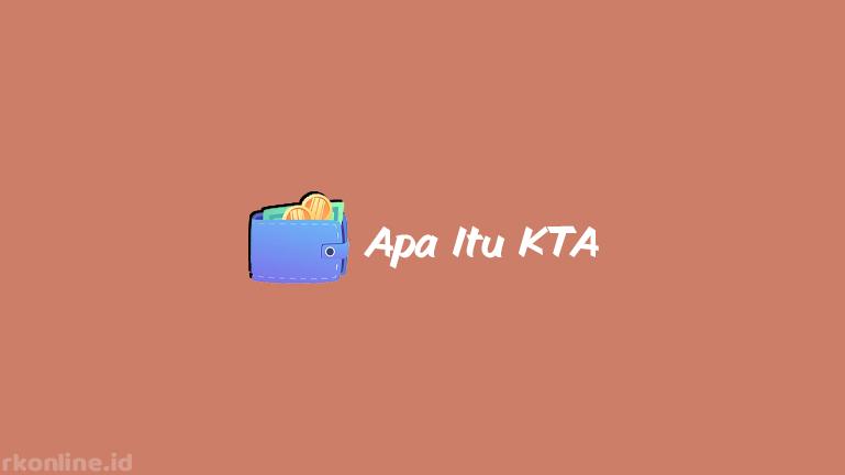 APA ITU KTA