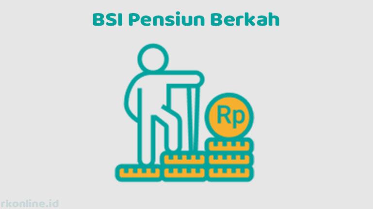 BSI Pensiun Berkah