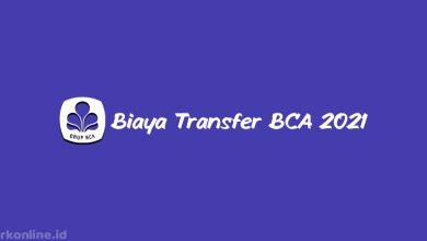 Biaya Transfer BCA 2021