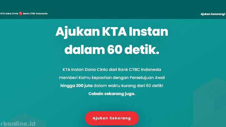 Cara Pengajuan KTA Bank CTBC 2021