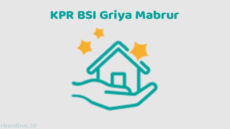 KPR BSI Griya Mabrur