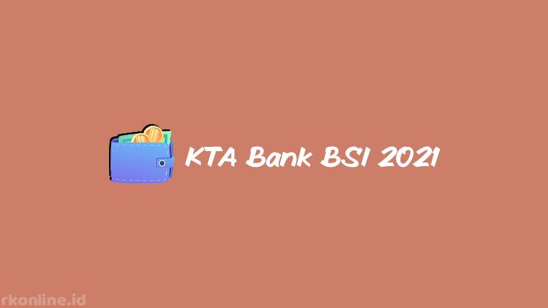 KTA Bank BSI 2021
