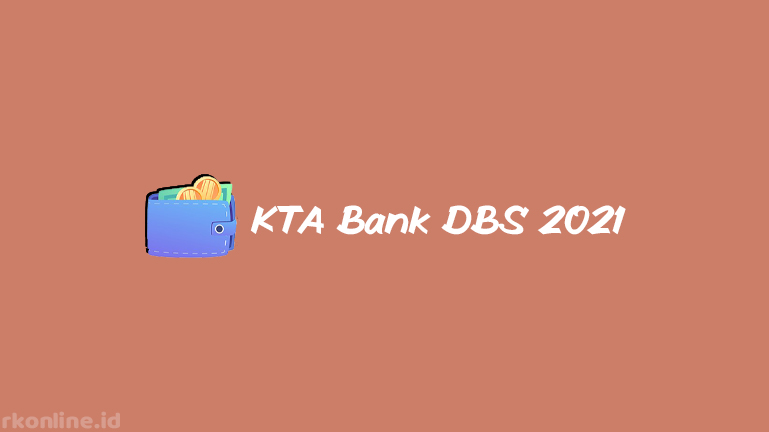 KTA Bank DBS 2021