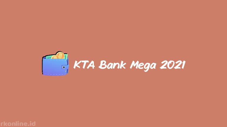 KTA Bank Mega 2021