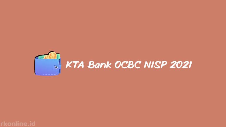 KTA Bank OCBC NISP 2021