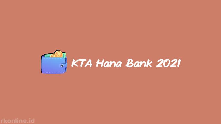 KTA Hana Bank 2021