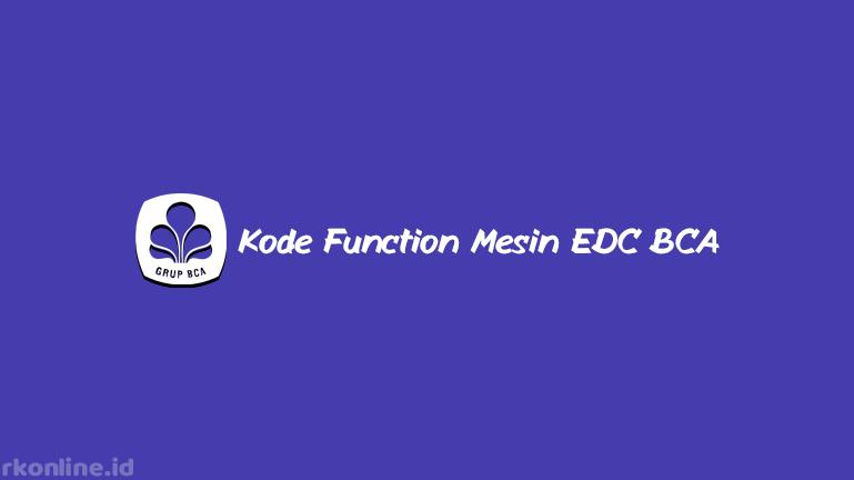 Kode Function Mesin EDC BCA