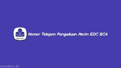 Nomor Telepon Pengaduan Mesin EDC BCA