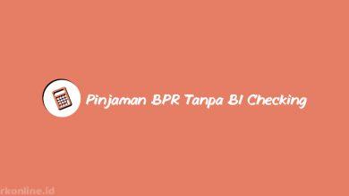 Pinjaman BPR Tanpa BI Checking