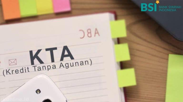 Syarat Pinjaman BSI Produk KTA